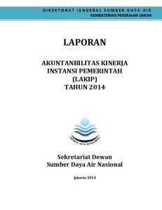 LAPORAN AKUNTANBILITAS KINERJA INSTANSI PEMERINTAH (LAKIP) TAHUN Sekretariat Dewan Sumber Daya Air Nasional
