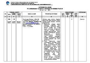 LAPORAN BULANAN PELAKSANAAN TUGAS PELAYANAN INFORMASI PUBLIK BULAN : Juni 2012