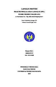 LAPORAN INDIVIDU PRAKTIK PENGALAMAN LAPANGAN (PPL) DI SMK NEGERI 3 MAGELANG. Jl. PiereTendean No. 1 Telp. (0293) Magelang 56117