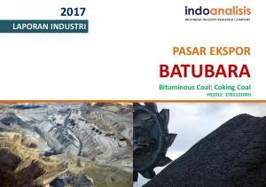 LAPORAN INDUSTRI PASAR EKSPOR BATUBARA. Bituminous Coal: Coking Coal HS2012: