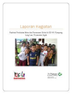 Laporan Kegiatan. Fasilitasi Perubahan Iklim dan Pemanasan Global di SD 001 Kampung Long Laai, Kecamatan Segah