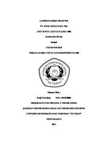 LAPORAN KERJA PRAKTEK. PT. INDO ACIDATAMA Tbk. UNIT ETHYL ACETATE (UNIT 500) KARANGANYAR. dengan TUGAS KHUSUS NERACA MASSA TOTAL DAN KOMPONEN DA-502