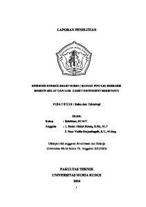 LAPORAN PENELITIAN EFISIENSI ENERGI SMART HOME ( RUMAH PINTAR) BERBASIS REMOTE RELAY DAN LDR (LIGHT DEPENDENT RESISTANT)