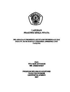 LAPORAN PRAKTEK KERJA NYATA PELAKSANAAN PROSEDUR AKUNTANSI PENERIMAAN KAS PADA PT. BANK RAKYAT INDONESIA (PERSERO) UNIT TANJUNG