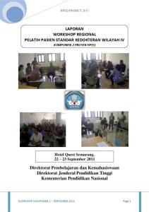 LAPORAN WORKSHOP REGIONAL PELATIH PASIEN STANDAR KEDOKTERAN WILAYAH IV KOMPONEN 2 PROYEK HPEQ