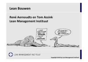 Lean Bouwen. Lean Management Instituut. Copyright 2010 by Lean Management Instituut