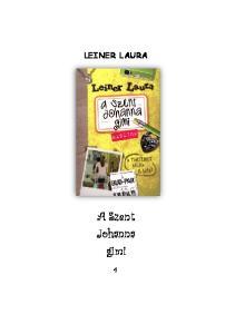 LEINER LAURA. A Szent Johanna gimi