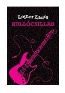 Leiner Laura HULLÓCSILLAG