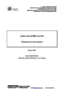 LEREN VAN DE BBC PILOTEN VERHALEN UIT DE COCKPIT 20 MEI 2011 DRA. KATRIEN WEETS INSTITUUT VOOR DE OVERHEID K.U.LEUVEN
