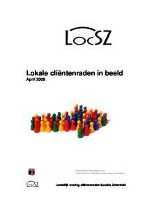 Lokale cliëntenraden in beeld April 2009