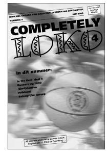 LOKO COMPLETELY. In dit nummer: In the field deel 4 Runners Up 2000 (Eind)standen Prikbord Belangrijke oproep