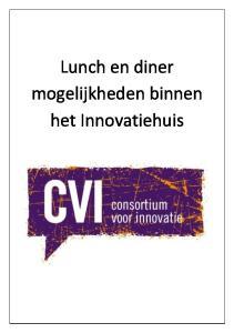 Lunch en diner mogelijkheden binnen het Innovatiehuis