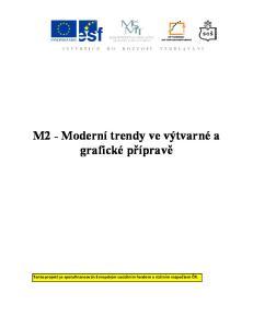 M2 - Moderní trendy ve výtvarné a grafické přípravě