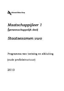 Maatschappijleer 1 (gemeenschappelijk deel) Staatsexamen vwo. Programma van toetsing en afsluiting. (oude profielstructuur)