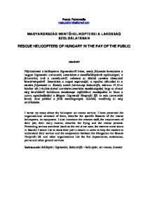 MAGYARORSZÁG MENTŐHELIKOPTEREI A LAKOSSÁG SZOLGÁLATÁBAN RESCUE HELICOPTERS OF HUNGARY IN THE PAY OF THE PUBLIC