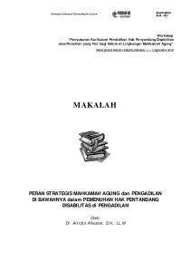 MAKALAH. PERAN STRATEGIS MAHKAMAH AGUNG dan PENGADILAN DI BAWAHNYA dalam PEMENUHAN HAK PENTANDANG DISABILITAS di PENGADILAN