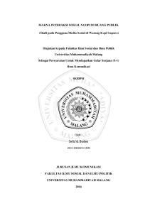 MAKNA INTERAKSI SOSIAL NGOPI DI RUANG PUBLIK. Diajukan kepada Fakultas Ilmu Sosial dan Ilmu Politik