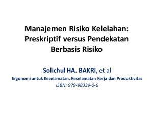 Manajemen Risiko Kelelahan: Preskriptif versus Pendekatan Berbasis Risiko