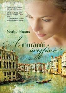 Marina Fiorato A MURANÓI ÜVEGFÚVÓ