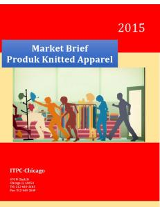 Market Brief Produk Knitted Apparel ITPC-Chicago