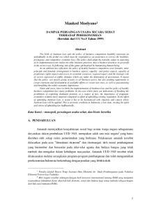 Mauked Moelyono 1. DAMPAK PERSAINGAN USAHA SECARA SEHAT TERHADAP PEREKONOMIAN (Bertolak dari UU No.5 Tahun 1999) Abstract