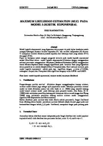 MAXIMUM LIKELIHOOD ESTIMATION (MLE) PADA MODEL LOGISTIK EXPONENSIAL