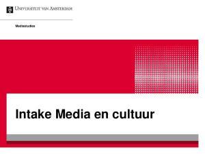 Mediastudies. Intake Media en cultuur