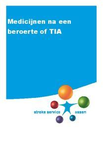 Medicijnen na een beroerte of TIA