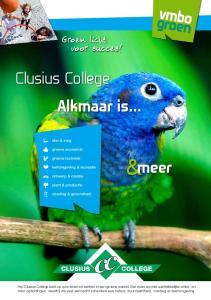 &meer. Clusius College Alkmaar is... Groen licht voor succes!  dier & zorg. groene economie. groene techniek. leefomgeving & recreatie