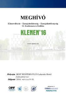 MEGHÍVÓ. Klímaváltozás Energiatudatosság Energiahatékonyság XI. Konferencia és Kiállítás