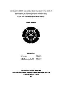 MEMBANGUN SISTEM KEHADIRAN GURU DAN KARYAWAN DENGAN SISTEM RFID (RADIO FREQUENCY IDENTIFICATION) DI SMA NEGERI 1 BOBOTSARI-PURBALINGGA