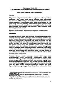 Memproyeksi Pemilu 2009 Daerah Pemilihan, Proporsionalitas, dan Fragmentasi Sistem Kepartaian 1. Oleh: August Mellaz dan Pipit R