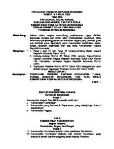 MEMUTUSKAN : : PERATURAN PRESIDEN TENTANG KEDUDUKAN, TUGAS, FUNGSI, SUSUNAN ORGANISASI, DAN TATA KERJA KEMENTERIAN NEGARA REPUBLIK INDONESIA BAB I