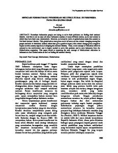MENCARI FORMAT BARU PENDIDIKAN MULTIKULTURAL DI INDONESIA PADA ERA GLOBALISASI. Ahmad Tanto Sukardi