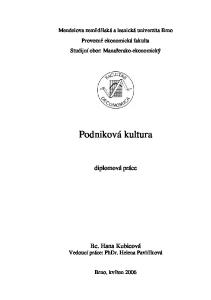 Mendelova zemědělská a lesnická univerzita Brno Provozně ekonomická fakulta Studijní obor: Manažersko-ekonomický. diplomová práce