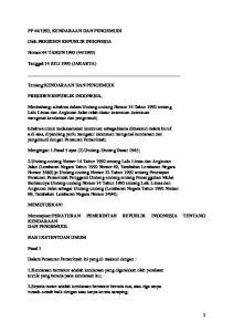 Menetapkan:PERATURAN PEMERINTAH REPUBLIK INDONESIA TENTANG KENDARAAN DAN PENGEMUDI