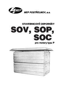 MEP POSTŘELMOV, a.s. STAVEBNICOV É ODPORN ÍKY. pro motory typu P