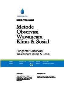 Metode Observasi. Wawancara Klinis & Sosial