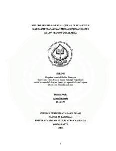 METODE PEMBELAJARAN AL-QUR'AN DI KELAS VIII B MADRASAH TSANAWIYAH MUHAMMADIYAH WATES KULON PROGO YOGYAKARTA. Disusun Oleh: Azhar Muttaqin