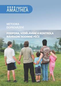 Metodika doprovázení Podpora, vzdělávání a kontrola při výkonu náhradní rodinné péče