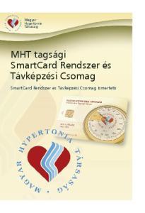 MHT tagsági SmartCard Rendszer és Távképzési Csomag