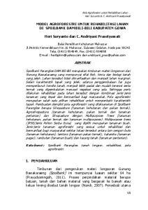 MODEL AGROFORESTRI UNTUK REHABILITASI LAHAN DI SPOILBANK DAM BILI-BILI KABUPATEN GOWA. Heri Suryanto dan C. Andriyani Prasetyawati