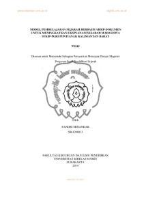 MODEL PEMBELAJARAN SEJARAH BERBASIS ARSIP-DOKUMEN UNTUK MENINGKATKAN EKSPLANASI SEJARAH MAHASISWA STKIP-PGRI PONTIANAK KALIMANTAN BARAT TESIS