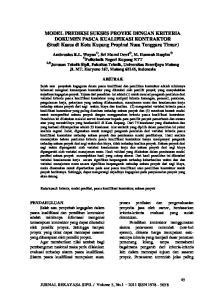 MODEL PREDIKSI SUKSES PROYEK DENGAN KRITERIA DOKUMEN PASCA KUALIFIKASI KONTRAKTOR (Studi Kasus di Kota Kupang Propinsi Nusa Tenggara Timur)