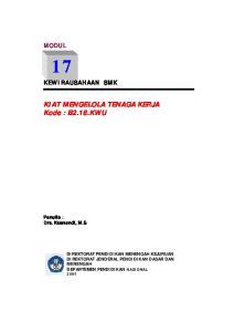 MODUL 17 KEWIRAUSAHAAN SMK. KIAT MENGELOLA TENAGA KERJA Kode : B2.18.KWU. Penulis : Drs. Kusnendi, M.S