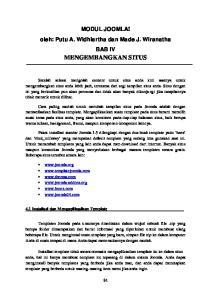 MODUL JOOMLA! oleh: Putu A. Widhiartha dan Made J. Wiranatha BAB IV MENGEMBANGKAN SITUS