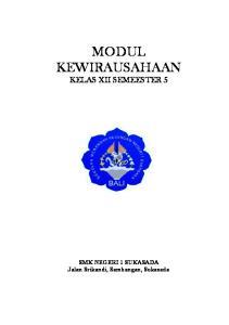 MODUL KEWIRAUSAHAAN KELAS XII SEMEESTER 5. SMK NEGERI 1 SUKASADA Jalan Srikandi, Sambangan, Sukasada