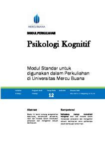 MODUL PERKULIAHAN. Psikologi Kognitif. Fakultas Program Studi Tatap Muka Kode MK Disusun Oleh 12