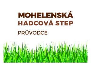 MOHELENSKÁ HADCOVÁ STEP PRŮVODCE
