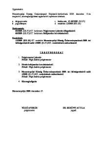 Monostorpályi Község Önkormányzat Képviselő-testületének december 17-én megtartott, közmeghallgatással egybekötött nyilvános ülésének